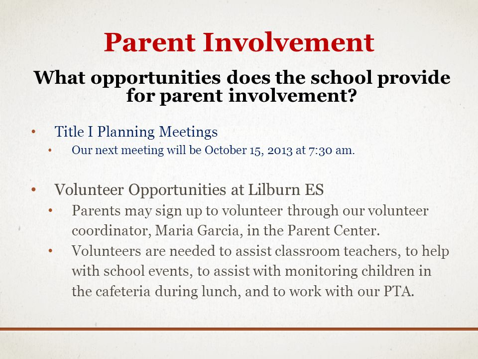 What opportunities does the school provide for parent involvement
