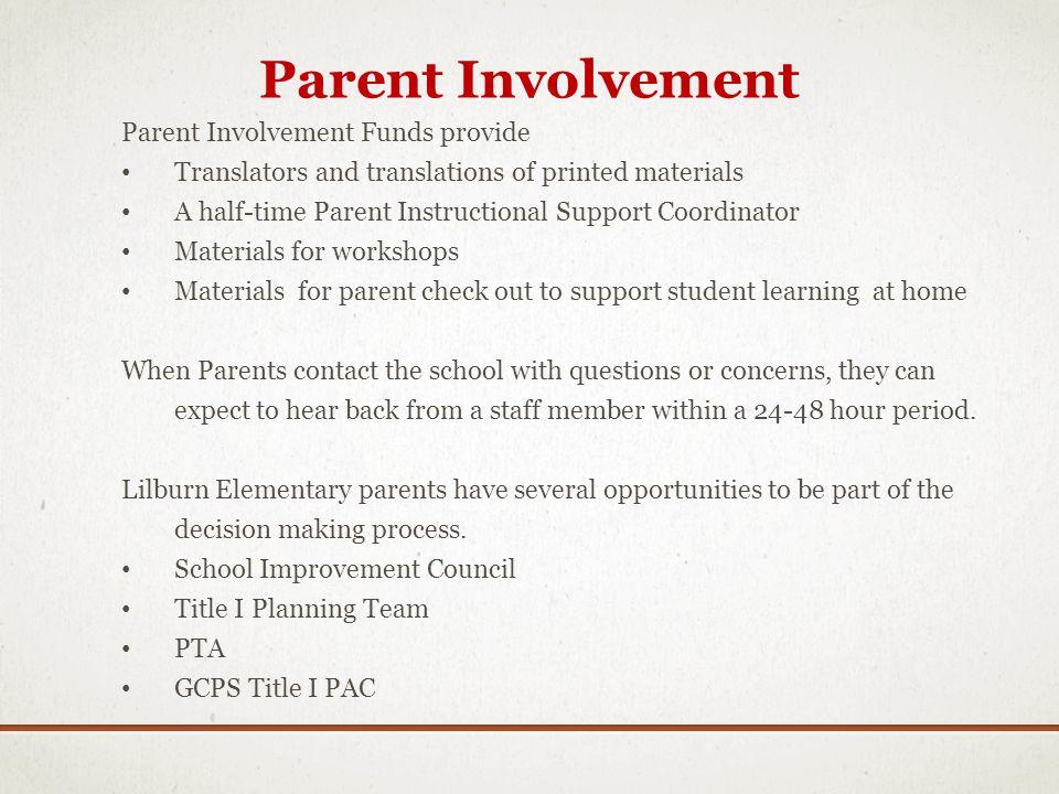 Parent Involvement Parent Involvement Funds provide
