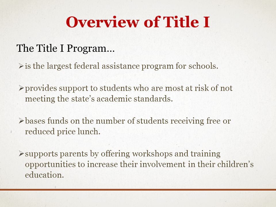 Overview of Title I The Title I Program…