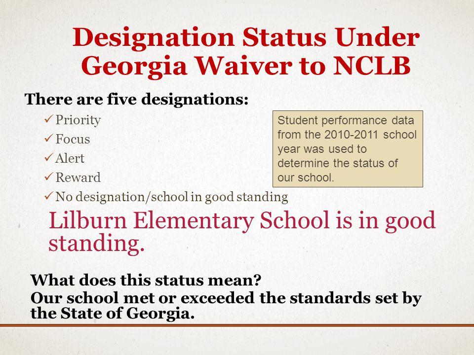 Designation Status Under Georgia Waiver to NCLB