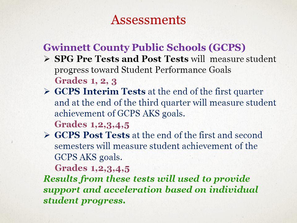 Assessments Gwinnett County Public Schools (GCPS)