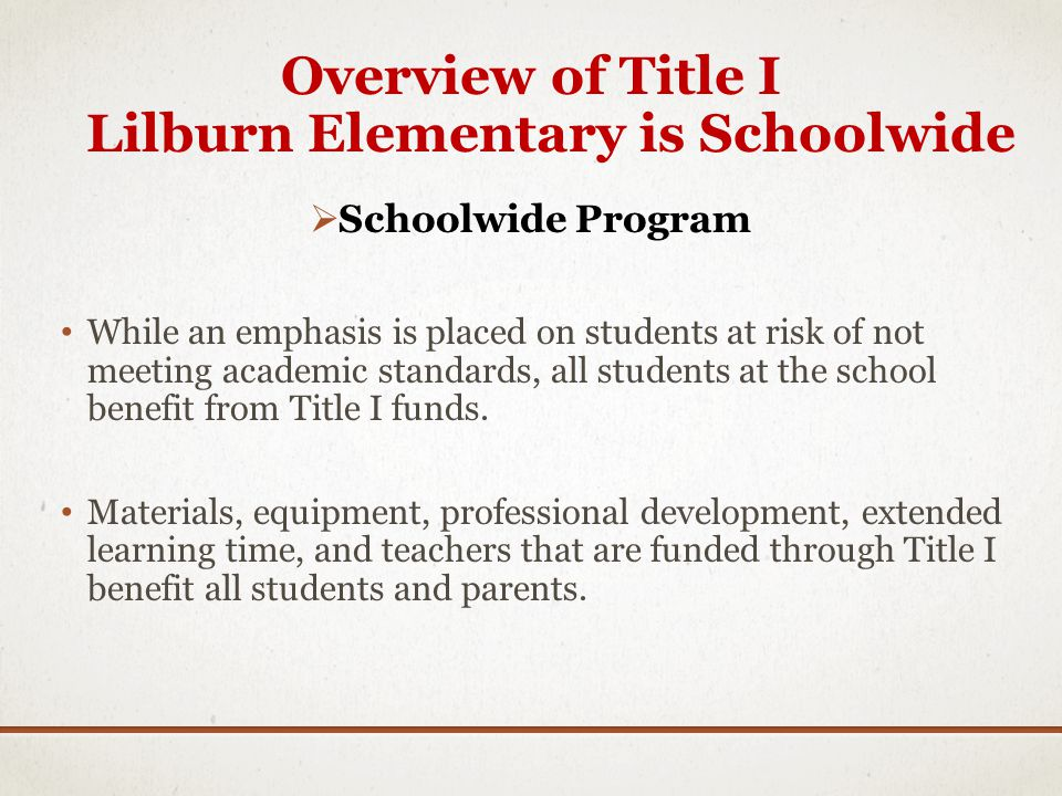 Overview of Title I Lilburn Elementary is Schoolwide