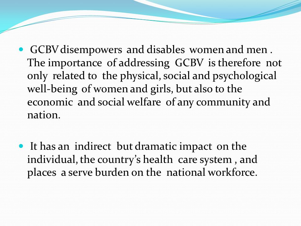 GCBV disempowers and disables women and men