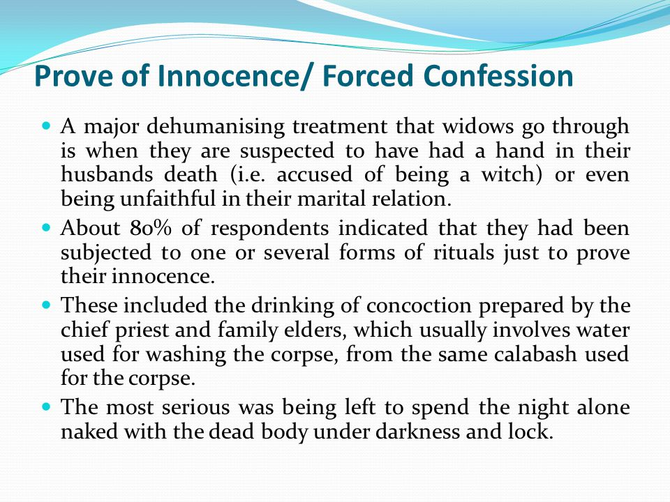 Prove of Innocence/ Forced Confession