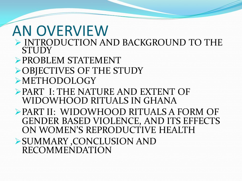AN OVERVIEW INTRODUCTION AND BACKGROUND TO THE STUDY PROBLEM STATEMENT