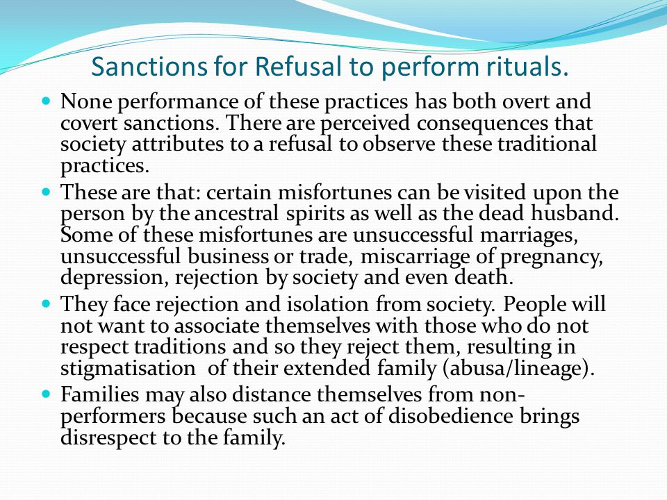 Sanctions for Refusal to perform rituals.