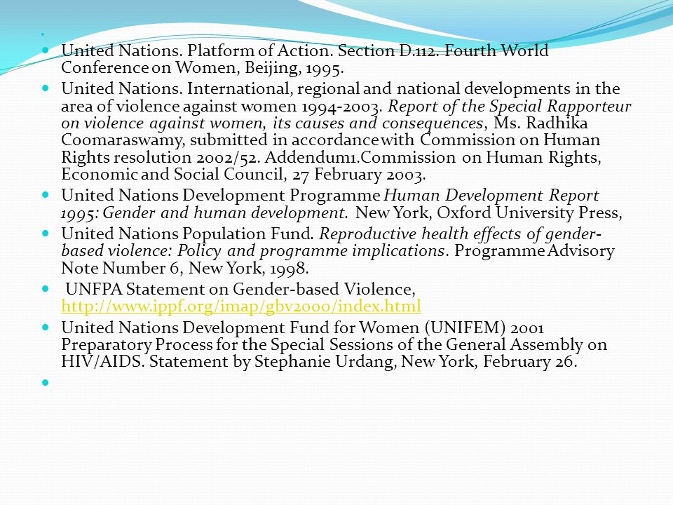 United Nations. Platform of Action. Section D.112. Fourth World Conference on Women, Beijing, 1995.