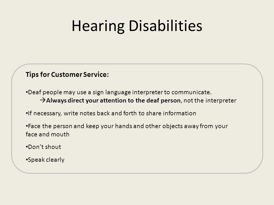 Hearing Disabilities Tips for Customer Service: