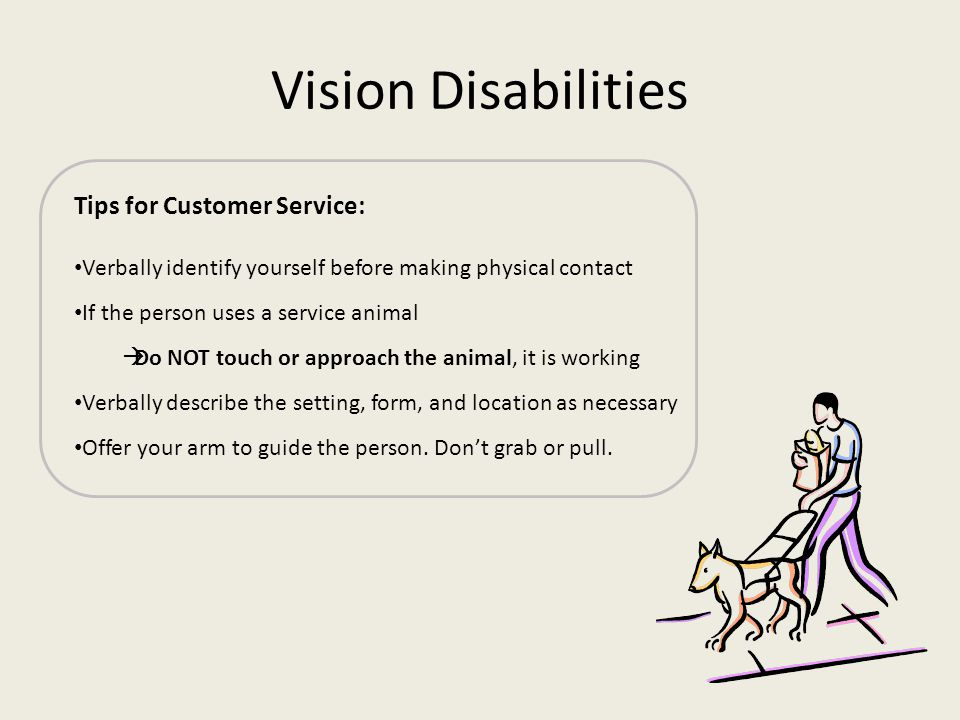 Vision Disabilities Tips for Customer Service: