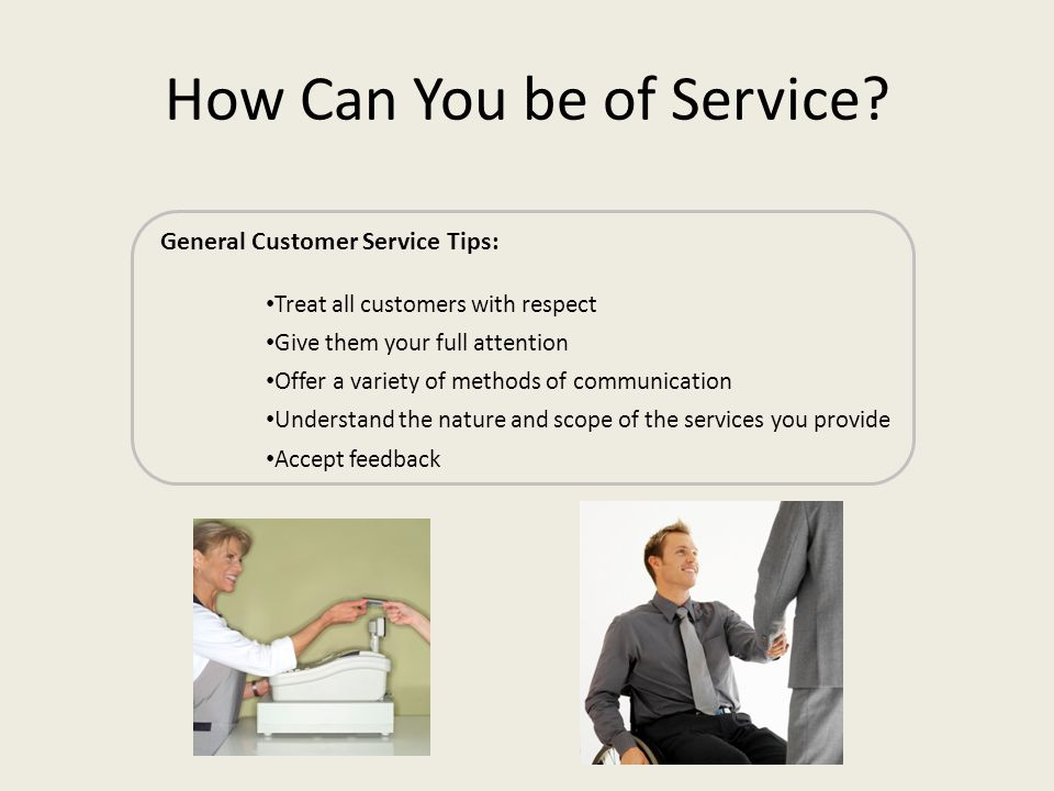 How Can You be of Service