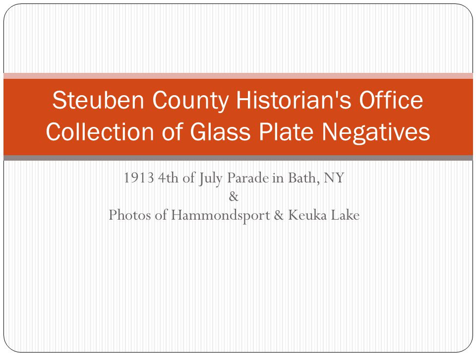 Steuben County Historian s Office Collection of Glass Plate Negatives
