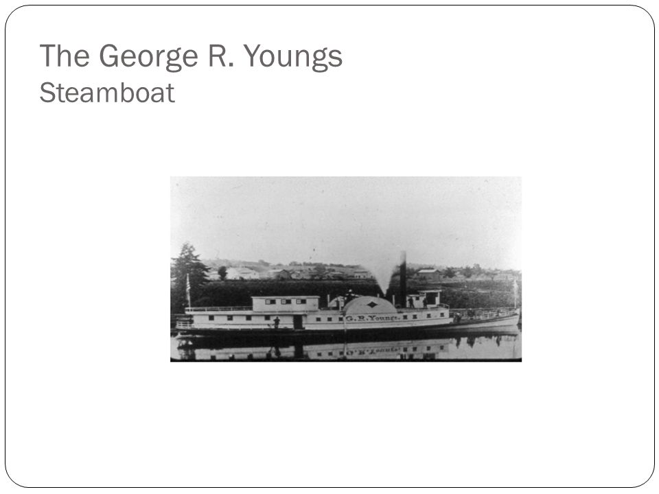 The George R. Youngs Steamboat
