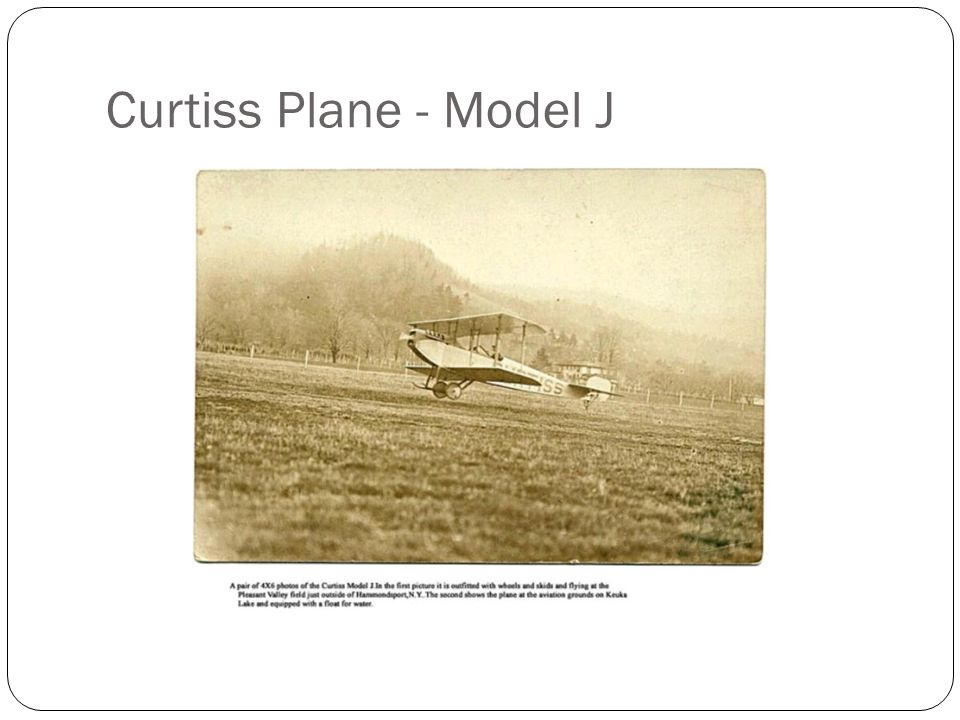 Curtiss Plane - Model J