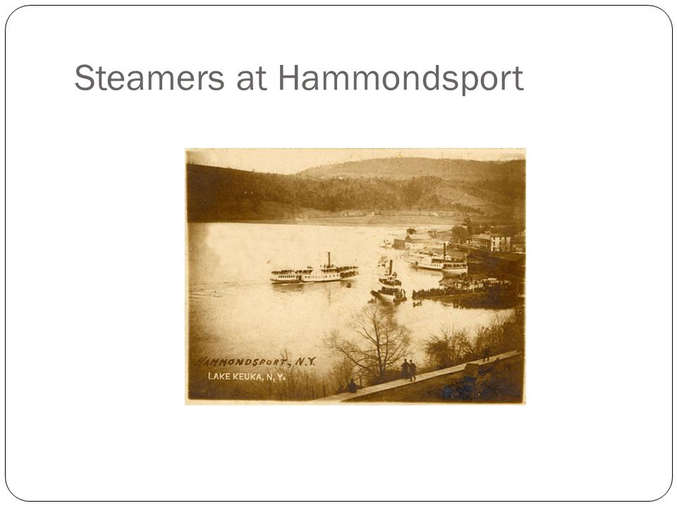 Steamers at Hammondsport