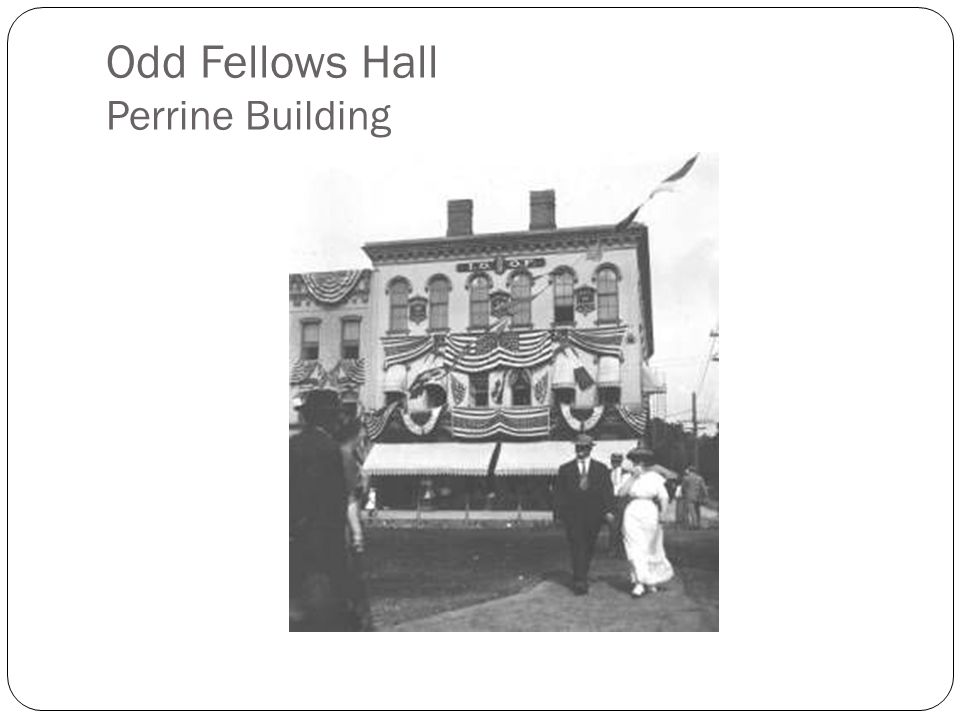 Odd Fellows Hall Perrine Building