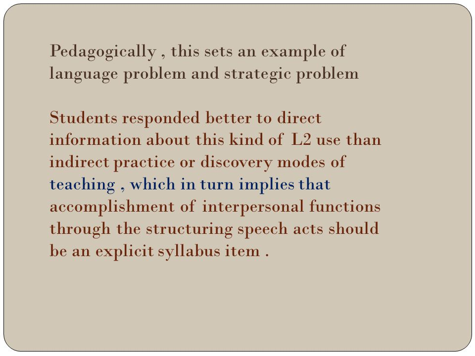 Pedagogically , this sets an example of language problem and strategic problem