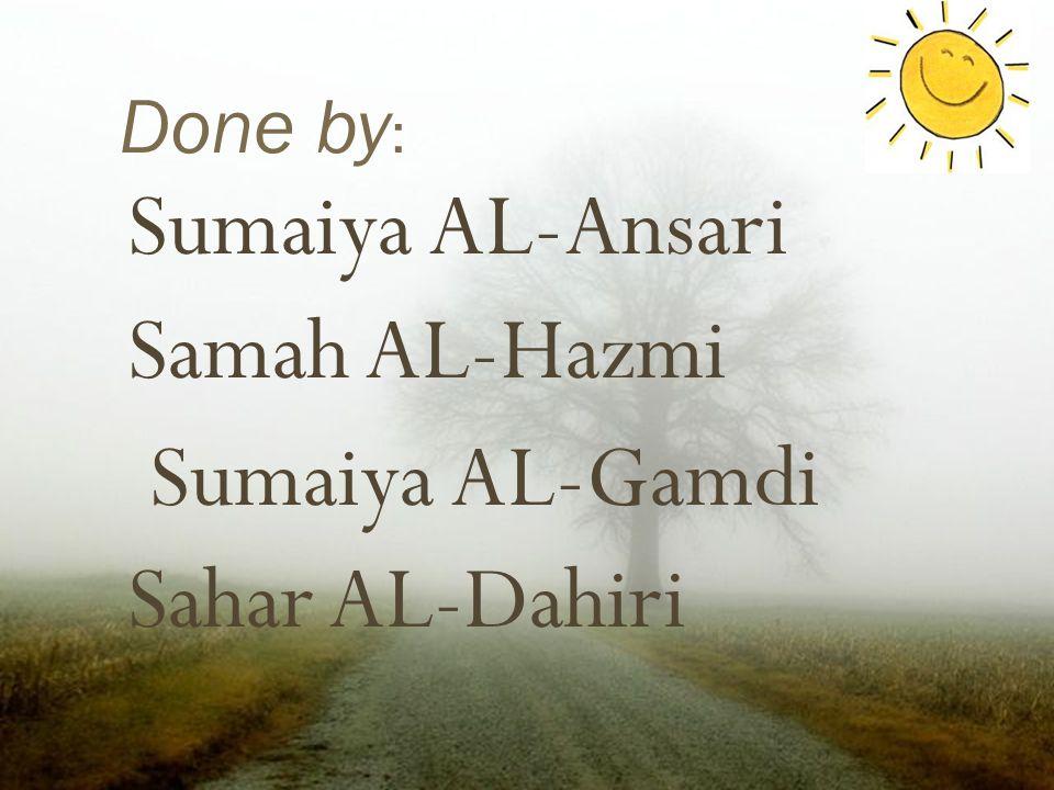 Sumaiya AL-Ansari Samah AL-Hazmi Sumaiya AL-Gamdi Sahar AL-Dahiri