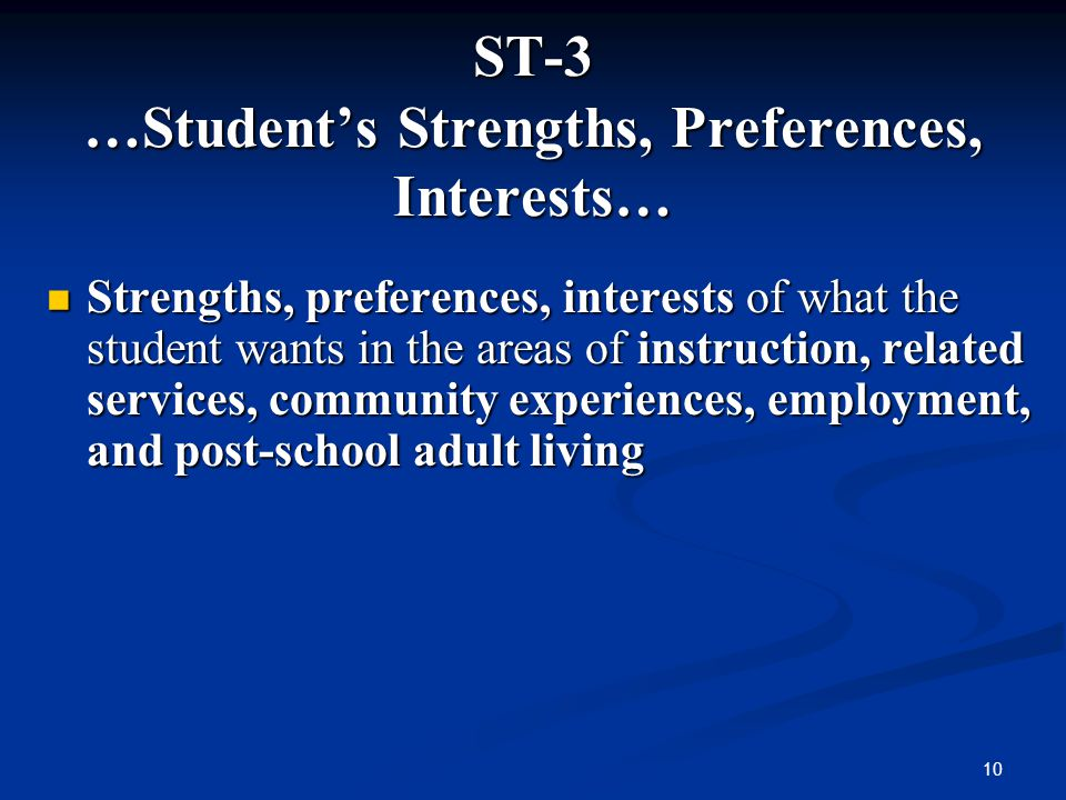 ST-3 …Student's Strengths, Preferences, Interests…