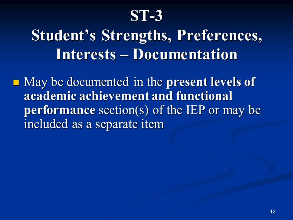 ST-3 Student's Strengths, Preferences, Interests – Documentation