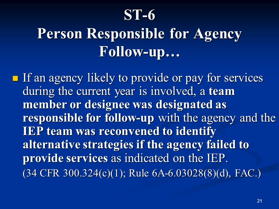 ST-6 Person Responsible for Agency Follow-up…
