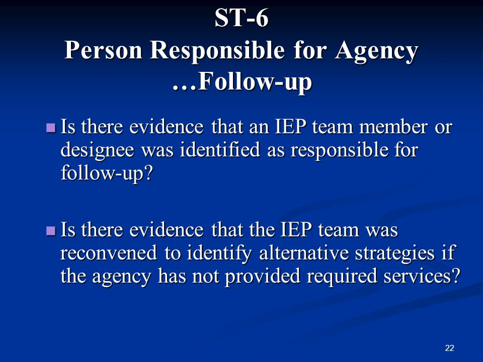 ST-6 Person Responsible for Agency …Follow-up