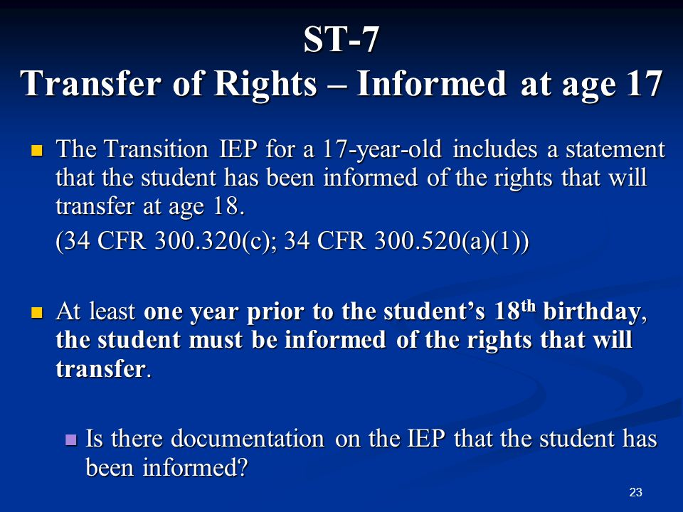 ST-7 Transfer of Rights – Informed at age 17