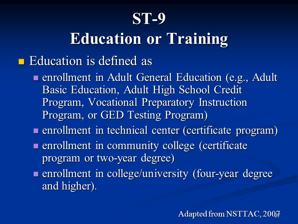 ST-9 Education or Training