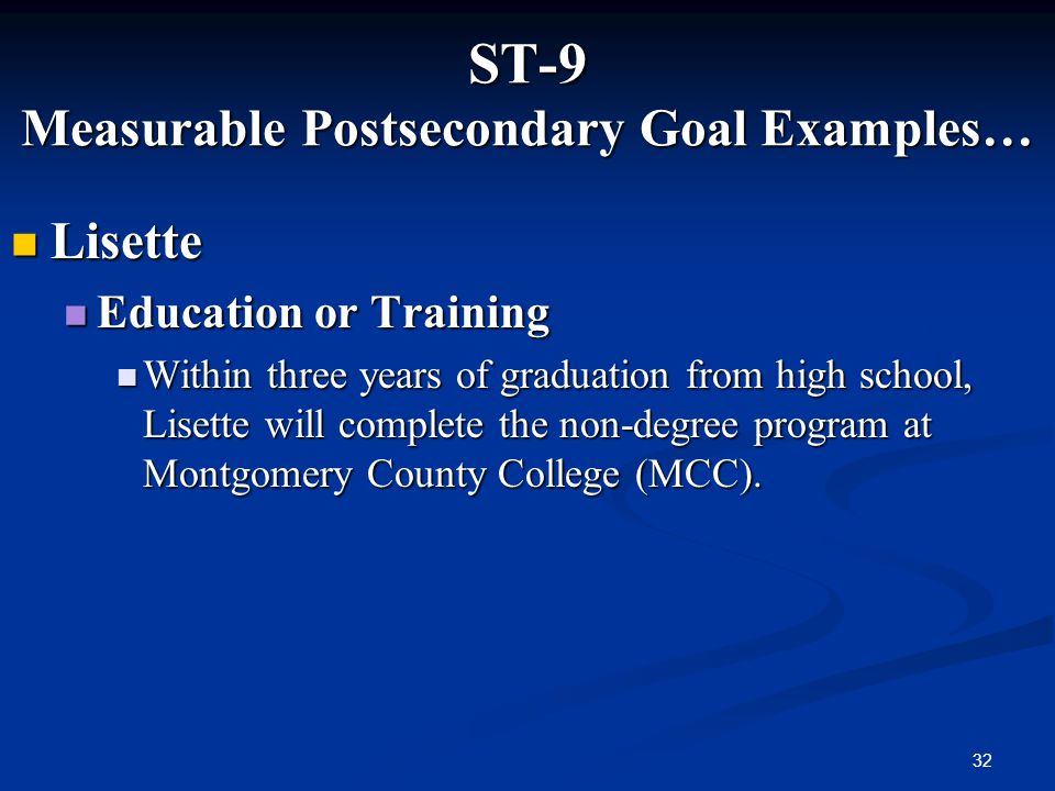 ST-9 Measurable Postsecondary Goal Examples…