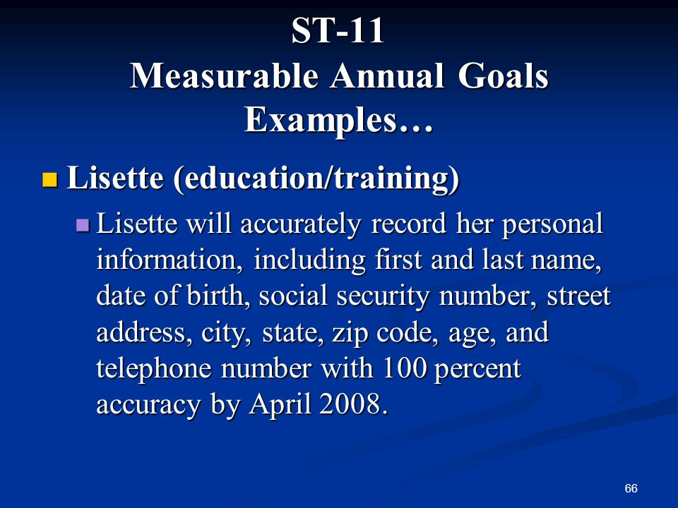 ST-11 Measurable Annual Goals Examples…