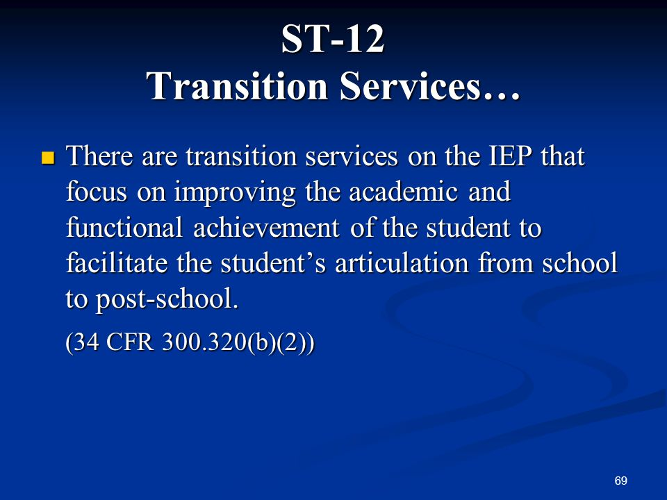 ST-12 Transition Services…