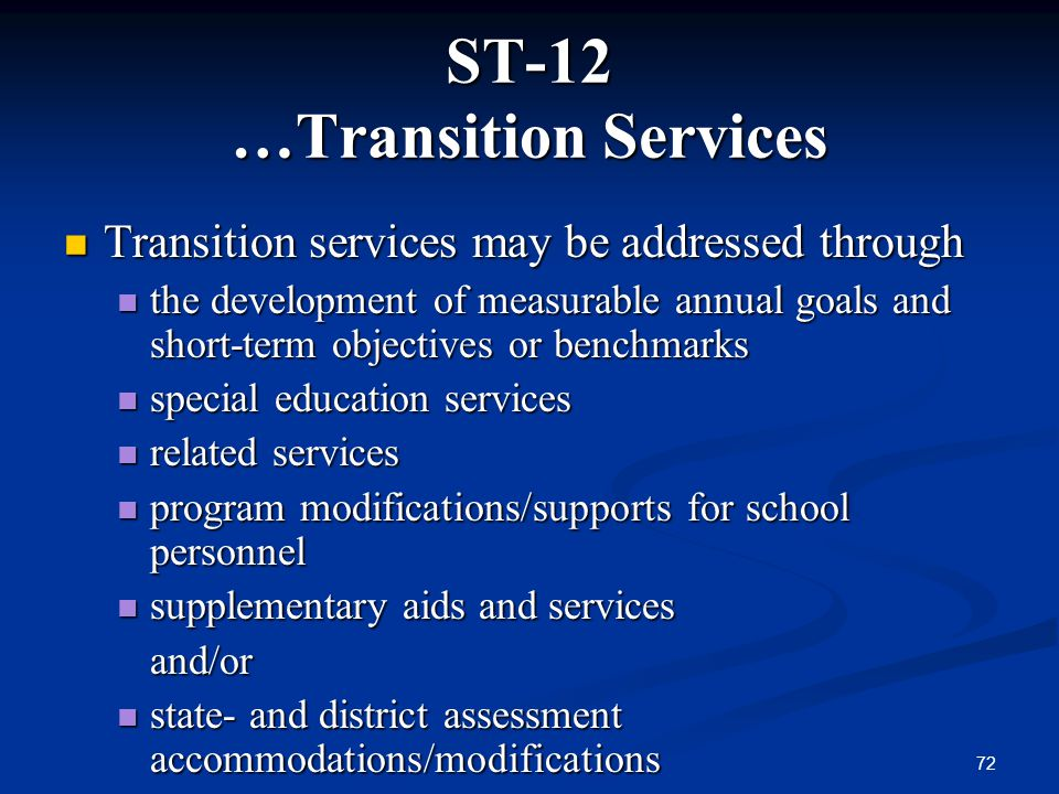ST-12 …Transition Services