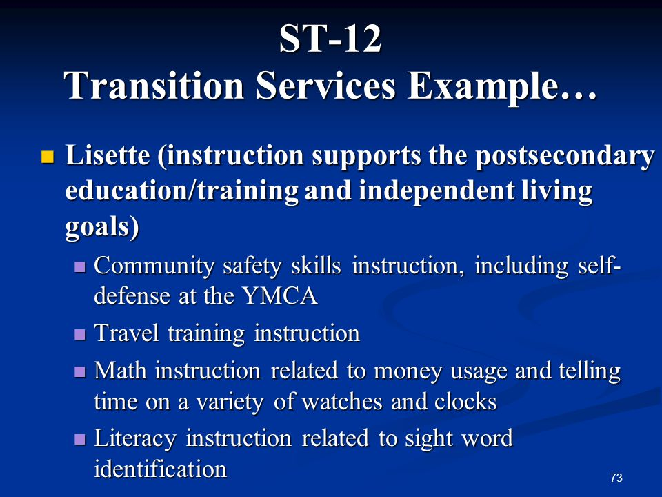 ST-12 Transition Services Example…