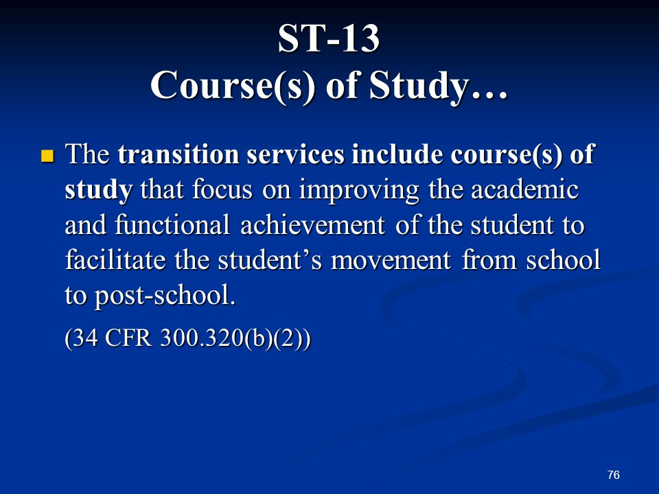 ST-13 Course(s) of Study…