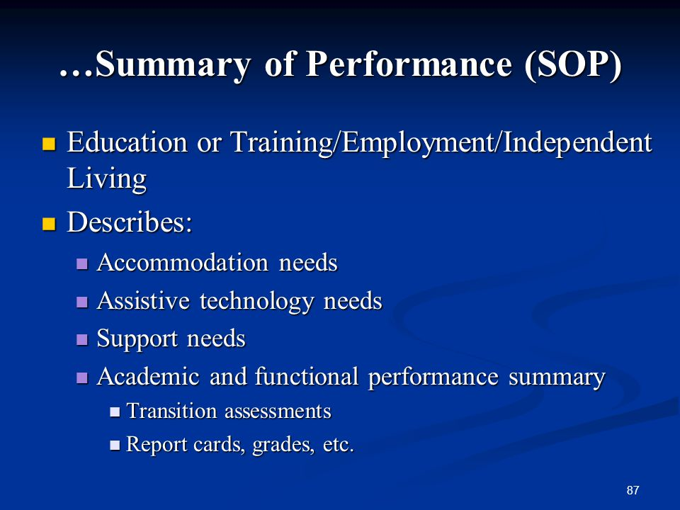 …Summary of Performance (SOP)
