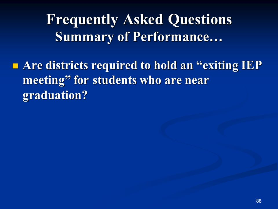Frequently Asked Questions Summary of Performance…