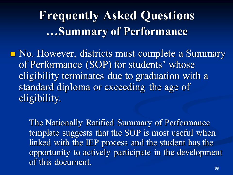 Frequently Asked Questions …Summary of Performance