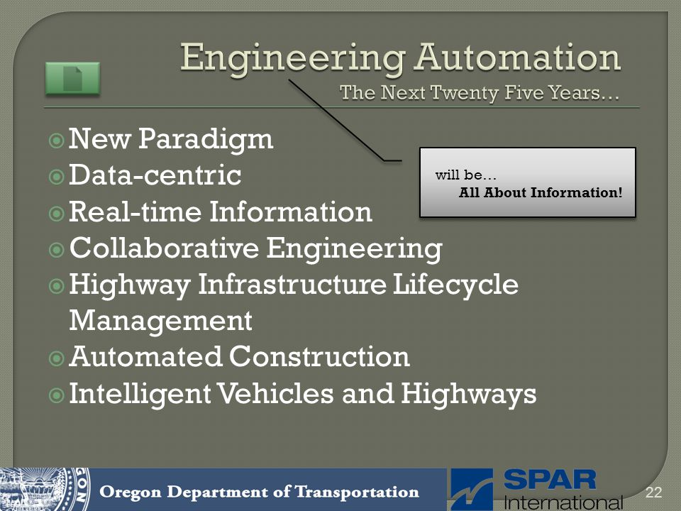 Engineering Automation The Next Twenty Five Years…