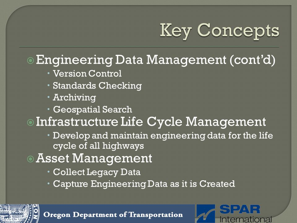 Key Concepts Engineering Data Management (cont'd)