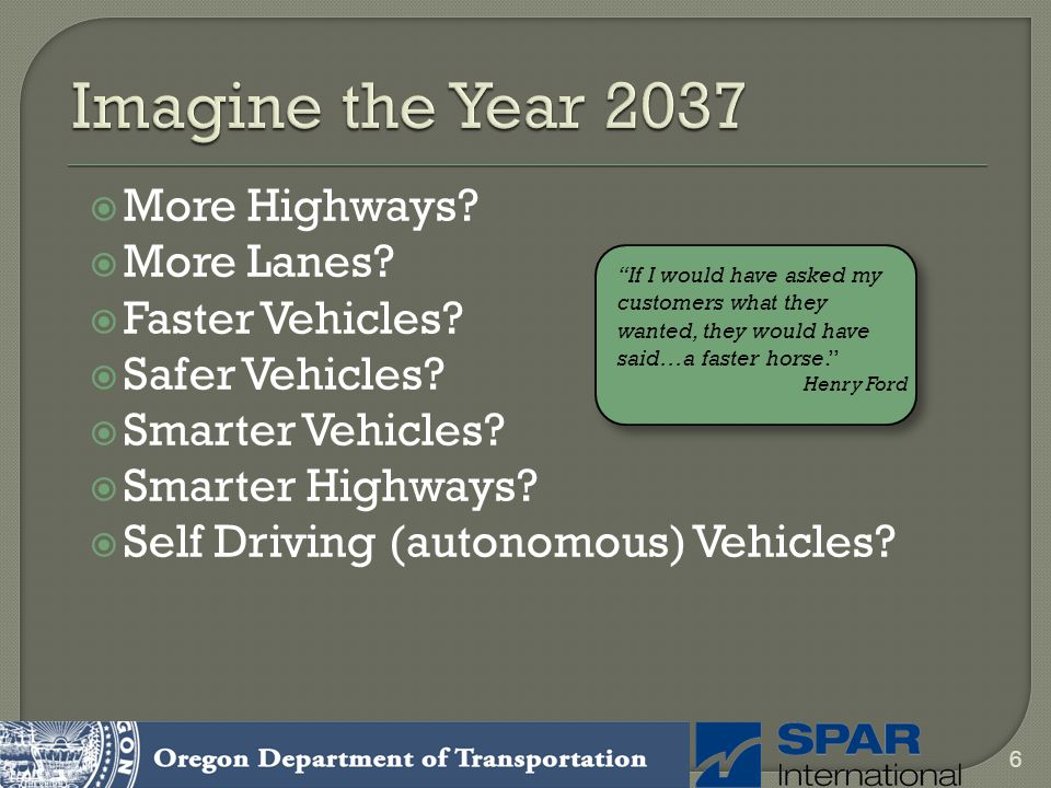Imagine the Year 2037 More Highways More Lanes Faster Vehicles