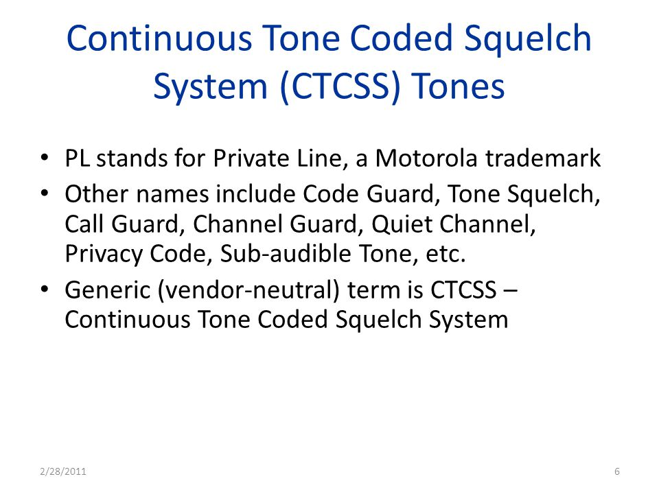 Continuous Tone Coded Squelch System (CTCSS) Tones