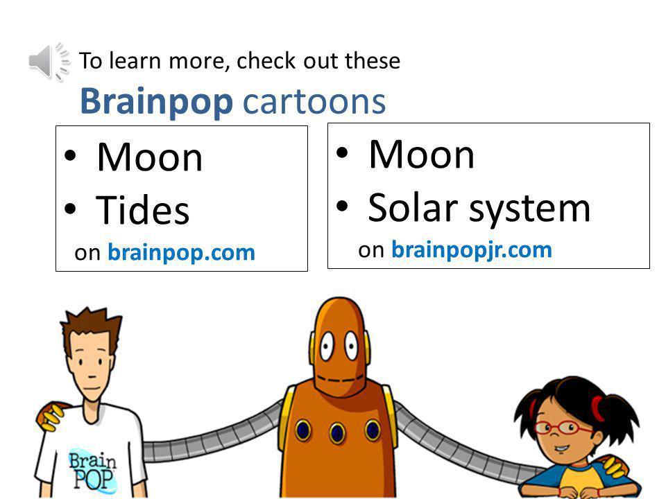 Moon Moon Solar system Tides Brainpop cartoons
