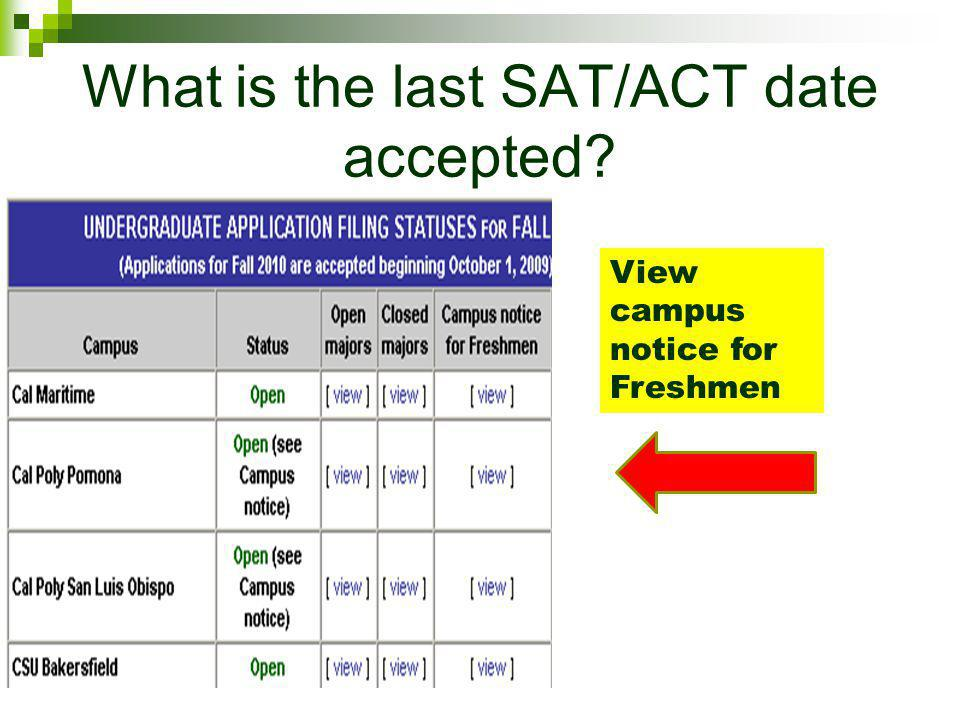 What is the last SAT/ACT date accepted