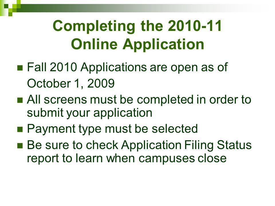 Completing the 2010-11 Online Application