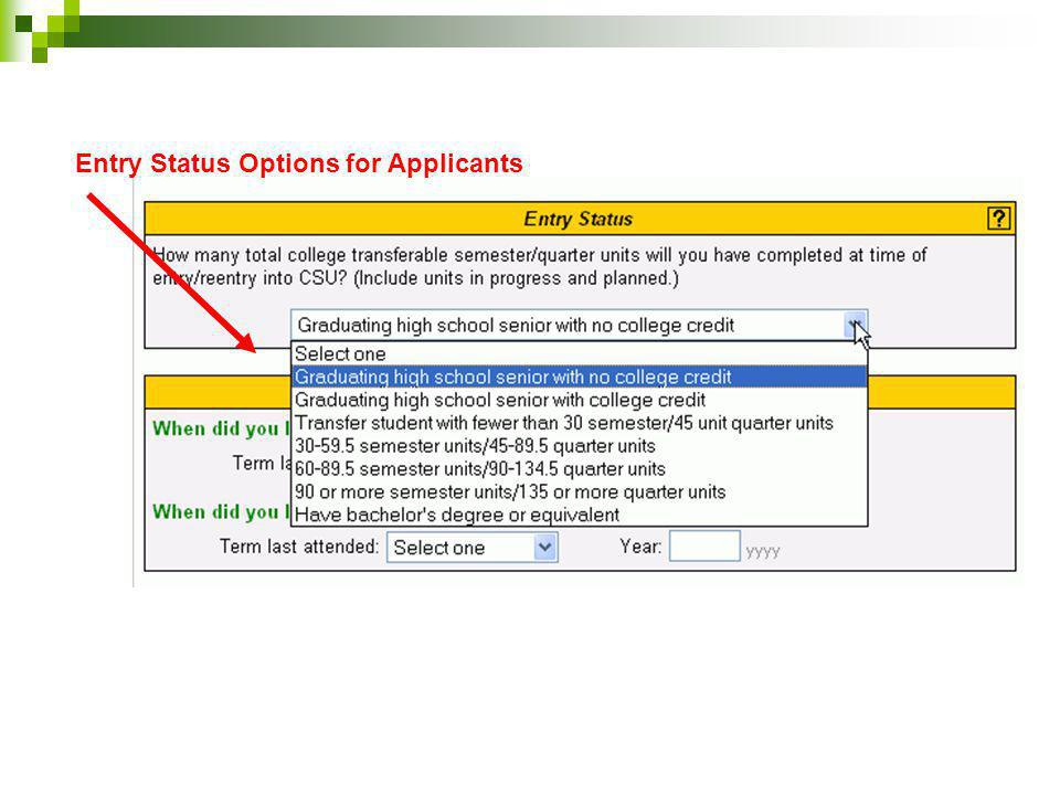 Entry Status Options for Applicants