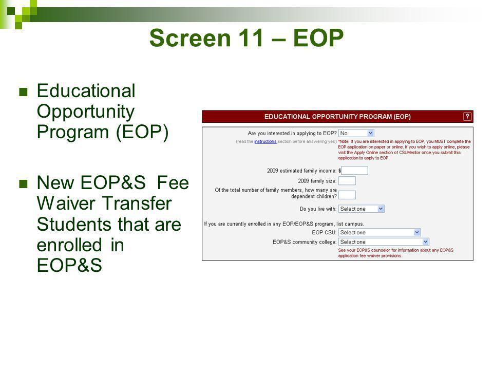 Screen 11 – EOP Educational Opportunity Program (EOP)