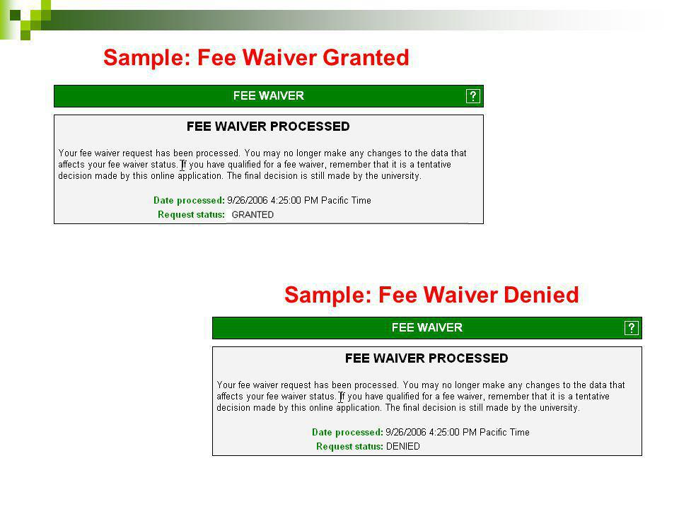 Sample: Fee Waiver Granted
