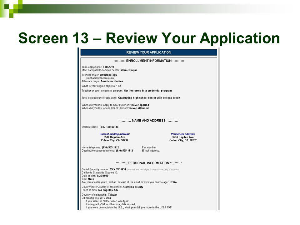 Screen 13 – Review Your Application