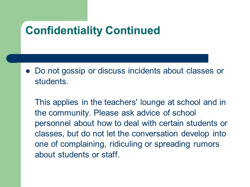 Confidentiality Continued