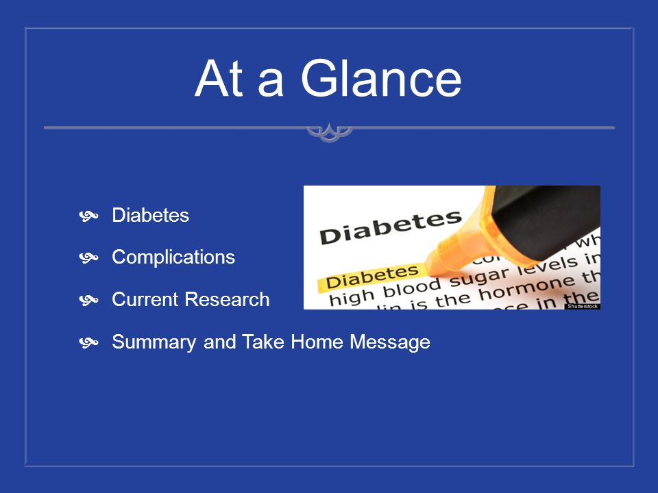 At a Glance Diabetes Complications Current Research