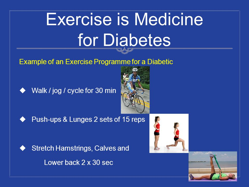 Exercise is Medicine for Diabetes